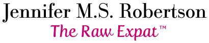 The Raw Expat – Jennifer M.S. Robertson